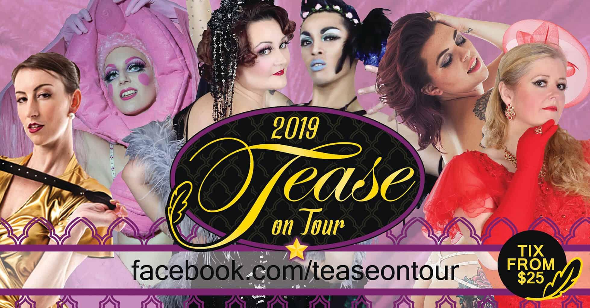 2019 Tease on Tour
